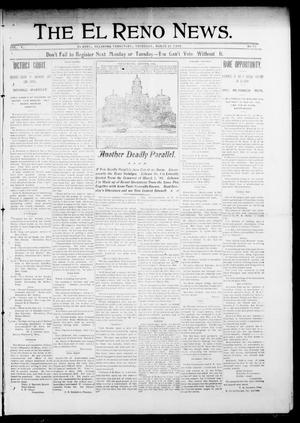 Primary view of object titled 'The El Reno News. (El Reno, Okla. Terr.), Vol. 5, No. 51, Ed. 1 Thursday, March 21, 1901'.