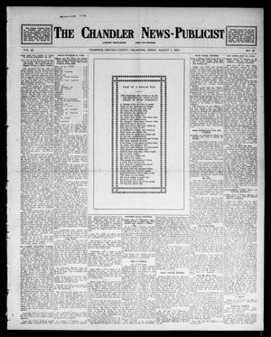 Primary view of object titled 'The Chandler News-Publicist (Chandler, Okla.), Vol. 22, No. 46, Ed. 1 Friday, August 1, 1913'.
