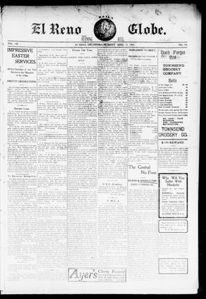 Primary view of object titled 'El Reno Daily Globe. And Evening Bell. (El Reno, Okla.), Vol. 8, No. 196, Ed. 1 Monday, April 13, 1903'.