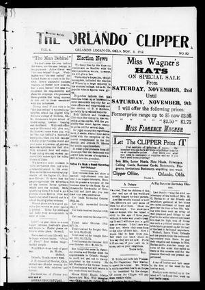 Primary view of object titled 'The Orlando Clipper (Orlando, Okla.), Vol. 6, No. 50, Ed. 1 Friday, November 8, 1912'.