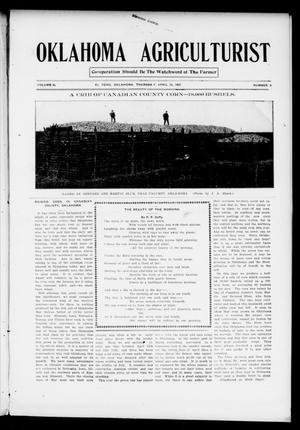 Primary view of object titled 'Oklahoma Agriculturist (El Reno, Okla.), Vol. 2, No. 4, Ed. 1 Thursday, April 25, 1907'.