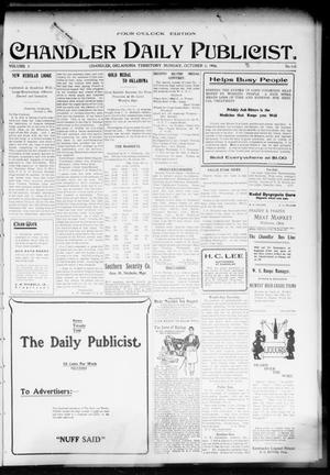 Primary view of object titled 'Chandler Daily Publicist. (Chandler, Okla. Terr.), Vol. 3, No. 160, Ed. 1 Monday, October 3, 1904'.