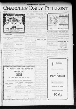 Primary view of object titled 'Chandler Daily Publicist. (Chandler, Okla. Terr.), Vol. 3, No. 20, Ed. 1 Saturday, April 23, 1904'.