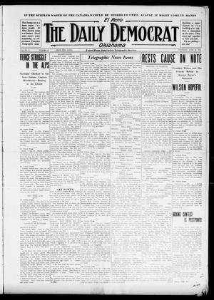 Primary view of El Reno The Daily Democrat Oklahoma (El Reno, Okla.), Vol. 25, No. 80, Ed. 1 Thursday, June 10, 1915