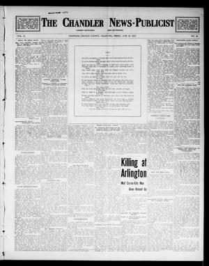 Primary view of object titled 'The Chandler News-Publicist (Chandler, Okla.), Vol. 22, No. 40, Ed. 1 Friday, June 20, 1913'.