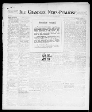 Primary view of object titled 'The Chandler News-Publicist (Chandler, Okla.), Vol. 25, No. 51, Ed. 1 Friday, September 1, 1916'.