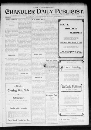 Primary view of object titled 'Chandler Daily Publicist. (Chandler, Okla. Terr.), Vol. 2, No. 138, Ed. 1 Wednesday, September 9, 1903'.