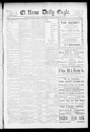 Primary view of object titled 'El Reno Daily Eagle. (El Reno, Okla.), Vol. 1, No. 110, Ed. 1 Saturday, February 9, 1895'.