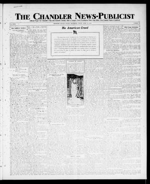 Primary view of object titled 'The Chandler News-Publicist (Chandler, Okla.), Vol. 27, No. 31, Ed. 1 Friday, April 12, 1918'.