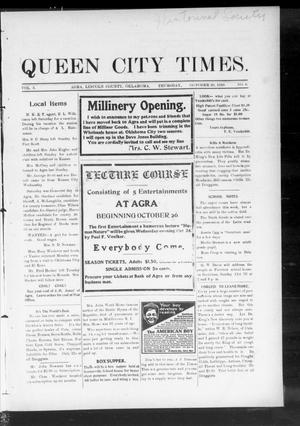 Primary view of object titled 'Queen City Times. (Agra, Okla.), Vol. 5, No. 6, Ed. 1 Thursday, October 20, 1910'.
