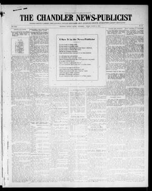 Primary view of object titled 'The Chandler News-Publicist (Chandler, Okla.), Vol. 24, No. 48, Ed. 1 Friday, August 13, 1915'.