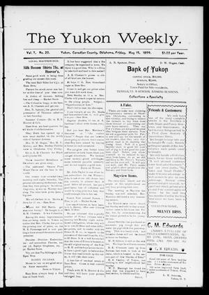 Primary view of The Yukon Weekly. (Yukon, Okla.), Vol. 7, No. 20, Ed. 1 Friday, May 19, 1899