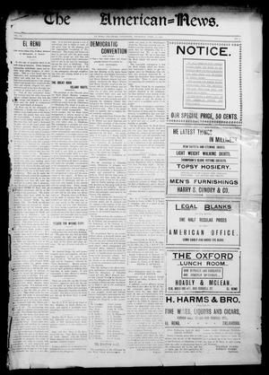 Primary view of object titled 'The American--News. (El Reno, Okla. Terr.), Vol. 6, No. 3, Ed. 1 Thursday, April 17, 1902'.