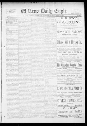 Primary view of object titled 'El Reno Daily Eagle. (El Reno, Okla.), Vol. 1, No. 42, Ed. 1 Friday, November 23, 1894'.