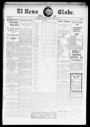 Primary view of object titled 'El Reno Daily Globe. And Evening Bell. (El Reno, Okla.), Vol. 8, No. 194, Ed. 1 Friday, April 10, 1903'.