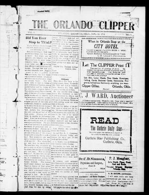Primary view of object titled 'The Orlando Clipper (Orlando, Okla.), Vol. 6, No. 8, Ed. 1 Friday, January 12, 1912'.