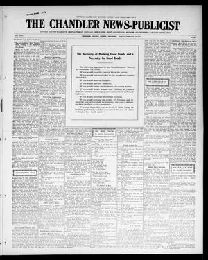 Primary view of object titled 'The Chandler News-Publicist (Chandler, Okla.), Vol. 24, No. 22, Ed. 1 Friday, February 12, 1915'.