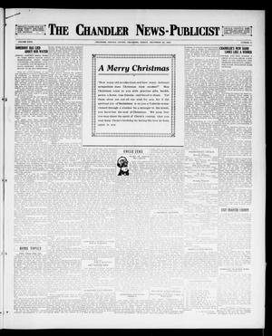 Primary view of object titled 'The Chandler News-Publicist (Chandler, Okla.), Vol. 26, No. 15, Ed. 1 Friday, December 22, 1916'.