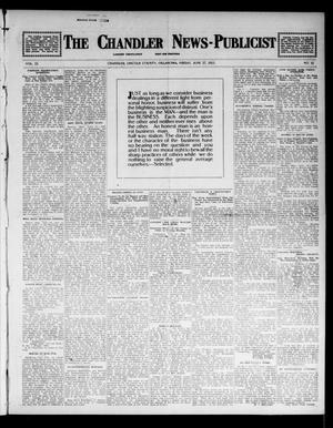 Primary view of object titled 'The Chandler News-Publicist (Chandler, Okla.), Vol. 22, No. 41, Ed. 1 Friday, June 27, 1913'.