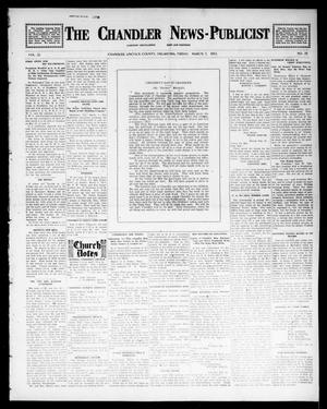 Primary view of object titled 'The Chandler News-Publicist (Chandler, Okla.), Vol. 22, No. 25, Ed. 1 Friday, March 7, 1913'.