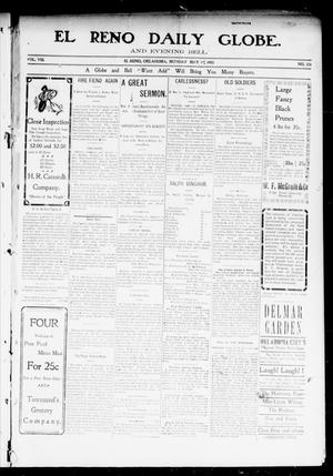 Primary view of object titled 'El Reno Daily Globe. And Evening Bell. (El Reno, Okla.), Vol. 8, No. 226, Ed. 1 Monday, May 18, 1903'.