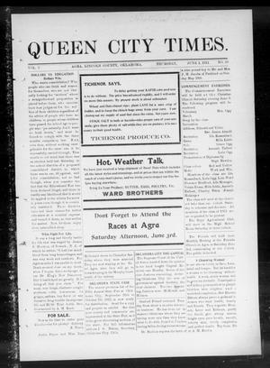 Primary view of object titled 'Queen City Times. (Agra, Okla.), Vol. 5, No. 38, Ed. 1 Thursday, June 1, 1911'.