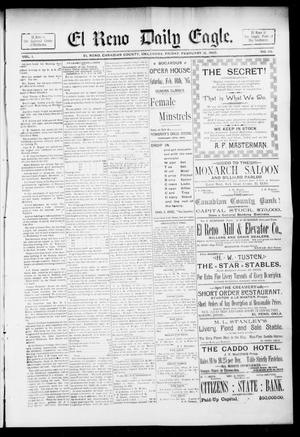 Primary view of object titled 'El Reno Daily Eagle. (El Reno, Okla.), Vol. 1, No. 116, Ed. 1 Friday, February 15, 1895'.