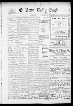 Primary view of object titled 'El Reno Daily Eagle. (El Reno, Okla.), Vol. 1, No. 132, Ed. 1 Wednesday, March 6, 1895'.