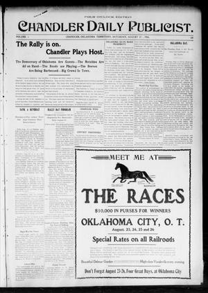 Primary view of object titled 'Chandler Daily Publicist. (Chandler, Okla. Terr.), Vol. 3, No. 120, Ed. 1 Saturday, August 20, 1904'.