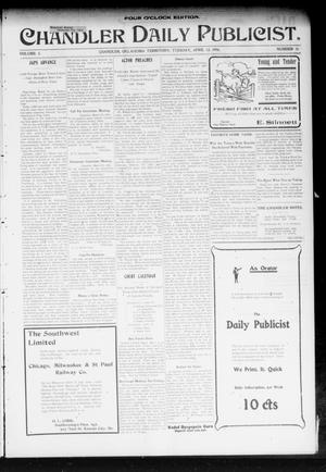 Primary view of object titled 'Chandler Daily Publicist. (Chandler, Okla. Terr.), Vol. 3, No. 10, Ed. 1 Tuesday, April 12, 1904'.