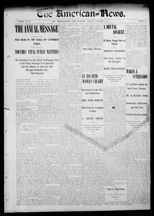 Primary view of object titled 'The American--News. (El Reno, Okla.), Vol. 6, No. 36, Ed. 1 Thursday, December 4, 1902'.