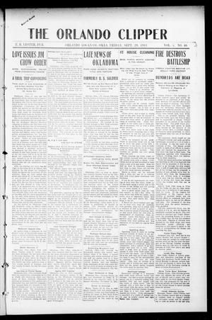 Primary view of object titled 'The Orlando Clipper (Orlando, Okla.), Vol. 5, No. 46, Ed. 1 Friday, September 29, 1911'.