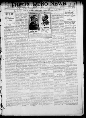 Primary view of object titled 'The El Reno News. (El Reno, Okla. Terr.), Vol. 6, No. 2, Ed. 1 Thursday, April 11, 1901'.