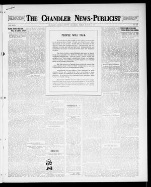 Primary view of object titled 'The Chandler News-Publicist (Chandler, Okla.), Vol. 26, No. 29, Ed. 1 Friday, March 30, 1917'.