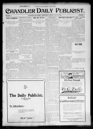 Primary view of object titled 'Chandler Daily Publicist. (Chandler, Okla. Terr.), Vol. 3, No. 97, Ed. 1 Monday, July 25, 1904'.