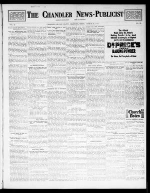 Primary view of object titled 'The Chandler News-Publicist (Chandler, Okla.), Vol. 22, No. 26, Ed. 1 Friday, March 14, 1913'.