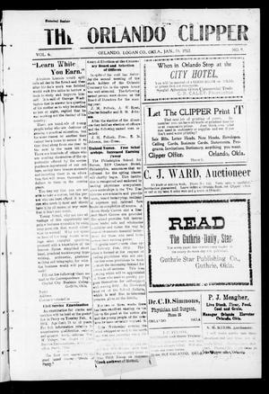 Primary view of object titled 'The Orlando Clipper (Orlando, Okla.), Vol. 6, No. 9, Ed. 1 Friday, January 19, 1912'.