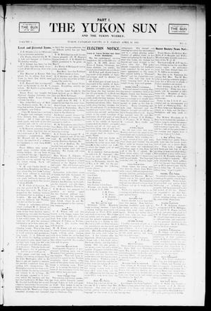 Primary view of object titled 'The Yukon Sun And The Yukon Weekly. (Yukon, Okla. Terr.), Vol. 9, No. 17, Ed. 1 Friday, April 26, 1901'.