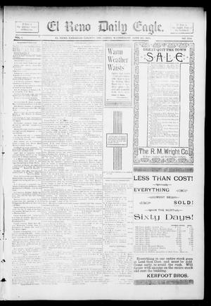 Primary view of object titled 'El Reno Daily Eagle. (El Reno, Okla.), Vol. 1, No. 228, Ed. 1 Wednesday, June 26, 1895'.