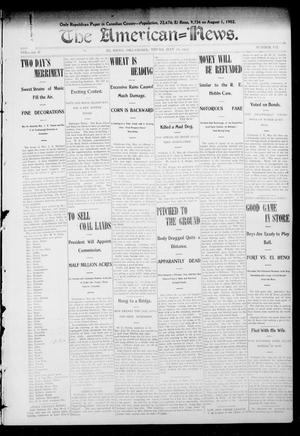 Primary view of object titled 'The American--News. (El Reno, Okla.), Vol. 7, No. 7, Ed. 1 Thursday, May 28, 1903'.