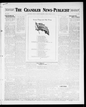 Primary view of object titled 'The Chandler News-Publicist (Chandler, Okla.), Vol. 26, No. 28, Ed. 1 Friday, March 23, 1917'.
