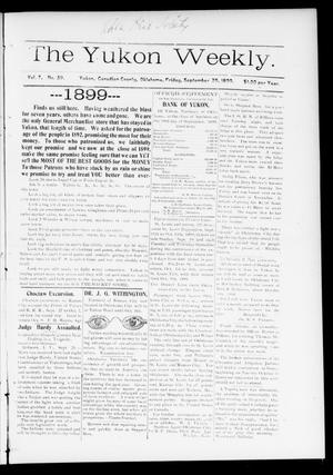 Primary view of object titled 'The Yukon Weekly. (Yukon, Okla.), Vol. 7, No. 39, Ed. 1 Friday, September 29, 1899'.