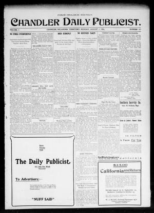 Primary view of object titled 'Chandler Daily Publicist. (Chandler, Okla. Terr.), Vol. 3, No. 103, Ed. 1 Monday, August 1, 1904'.