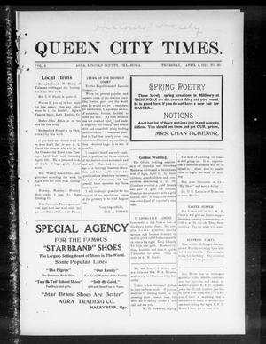 Primary view of object titled 'Queen City Times. (Agra, Okla.), Vol. 6, No. 30, Ed. 1 Thursday, April 4, 1912'.