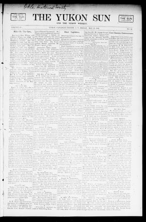 Primary view of object titled 'The Yukon Sun And The Yukon Weekly. (Yukon, Okla. Terr.), Vol. 10, No. 22, Ed. 1 Friday, May 30, 1902'.