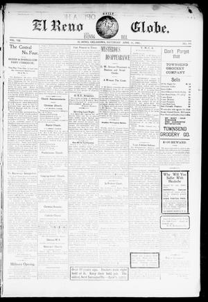 Primary view of object titled 'El Reno Daily Globe. And Evening Bell. (El Reno, Okla.), Vol. 8, No. 195, Ed. 1 Saturday, April 11, 1903'.