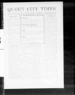Primary view of object titled 'Queen City Times. (Agra, Okla.), Vol. 4, No. 26, Ed. 1 Thursday, March 10, 1910'.