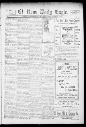 Primary view of object titled 'El Reno Daily Eagle. (El Reno, Okla.), Vol. 1, No. 40, Ed. 1 Monday, November 4, 1895'.