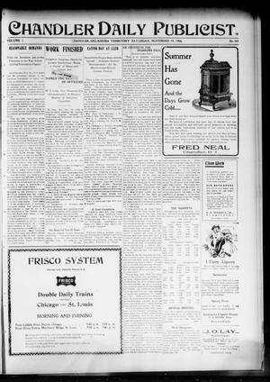 Primary view of object titled 'Chandler Daily Publicist. (Chandler, Okla. Terr.), Vol. 3, No. 201, Ed. 1 Saturday, November 19, 1904'.