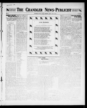 Primary view of object titled 'The Chandler News-Publicist (Chandler, Okla.), Vol. 26, No. 42, Ed. 1 Friday, June 29, 1917'.